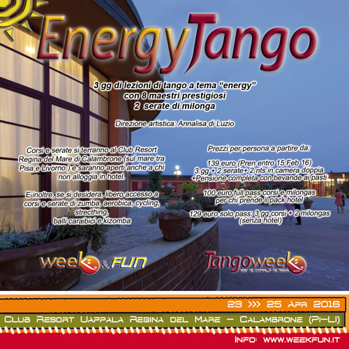 23-25 Aprile 2016: EnergyTango a Calambrone (Pi-Li) con la direzione artistica di Annalisa Di Luzio de La Milonga